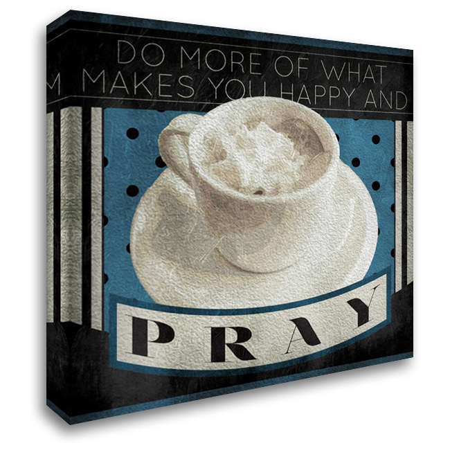 Happy And Pray 28x28 Gallery Wrapped Stretched Canvas Art by Grey, Jace