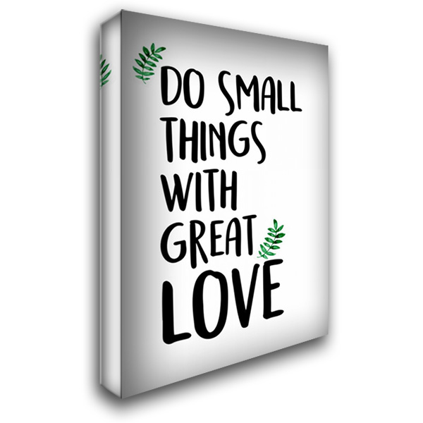Do Small Things 28x40 Gallery Wrapped Stretched Canvas Art by Allen, Kimberly