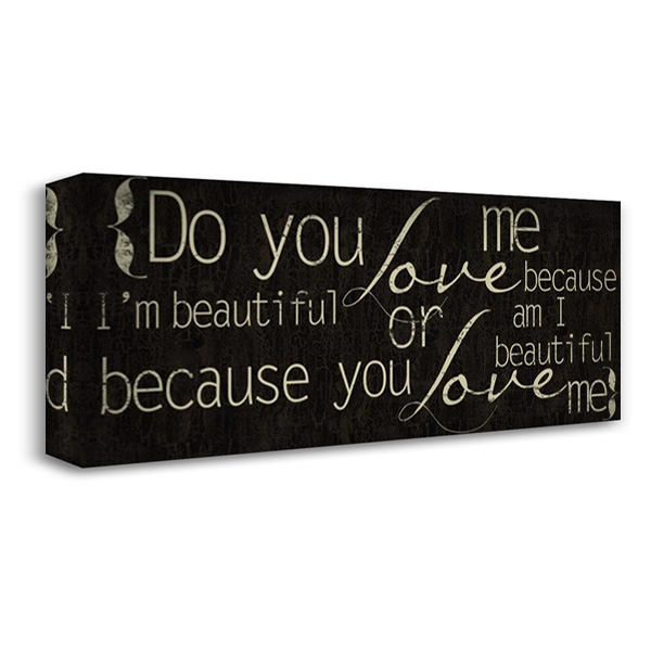 Do You Love Me 40x18 Gallery Wrapped Stretched Canvas Art by Greene, Taylor