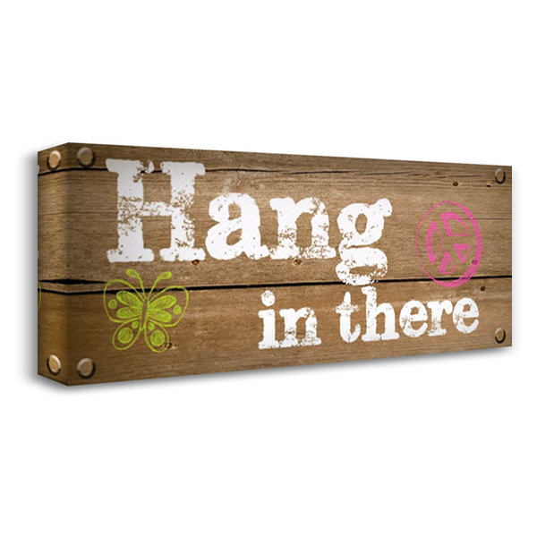 Hang In There 40x18 Gallery Wrapped Stretched Canvas Art by Greene, Taylor