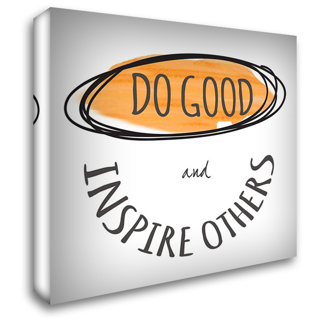 Do Good 28x28 Gallery Wrapped Stretched Canvas Art by Greene, Taylor