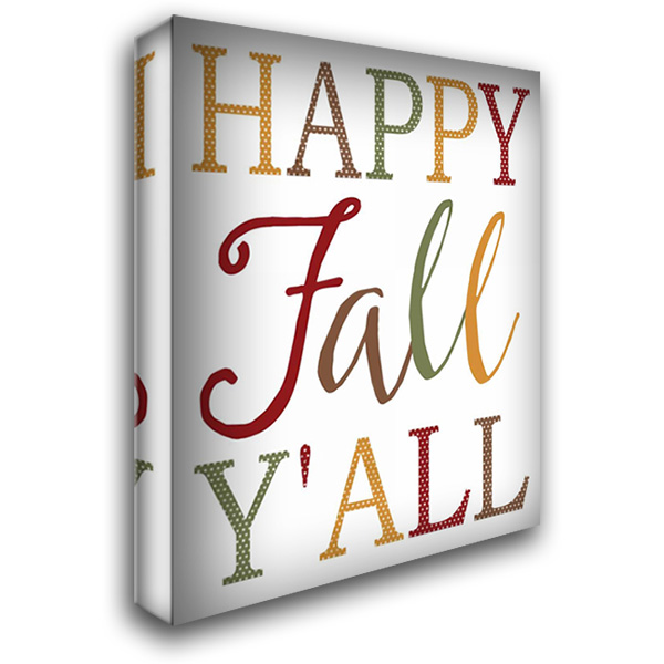 Happy Fall Yall 28x36 Gallery Wrapped Stretched Canvas Art by Rogosich, Alli