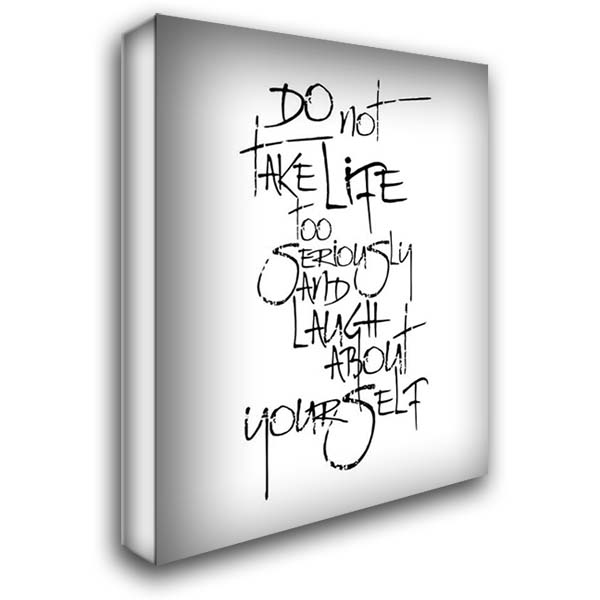 Do Not Take Life 28x34 Gallery Wrapped Stretched Canvas Art by A.V. Art