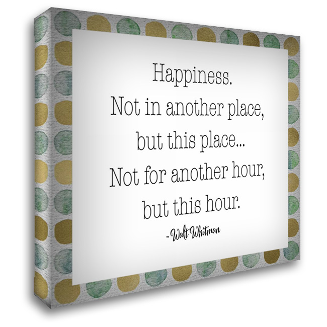 Happiness - Walt Whitman 28x28 Gallery Wrapped Stretched Canvas Art by Moss, Tara