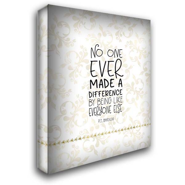 Difference Quote 28x36 Gallery Wrapped Stretched Canvas Art by Moss, Tara